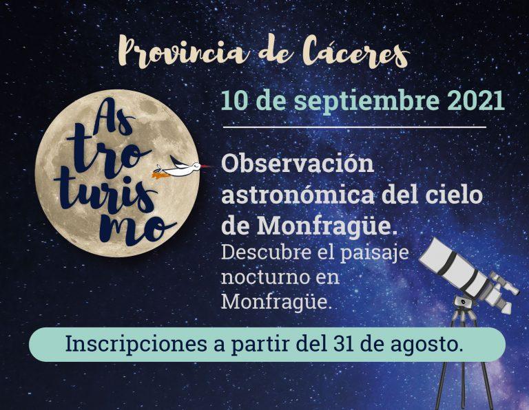 Observación astronómica del cielo de Monfragüe. Descubre el paisaje nocturno en Monfragüe, Parque Nacional y Reserva Starlight